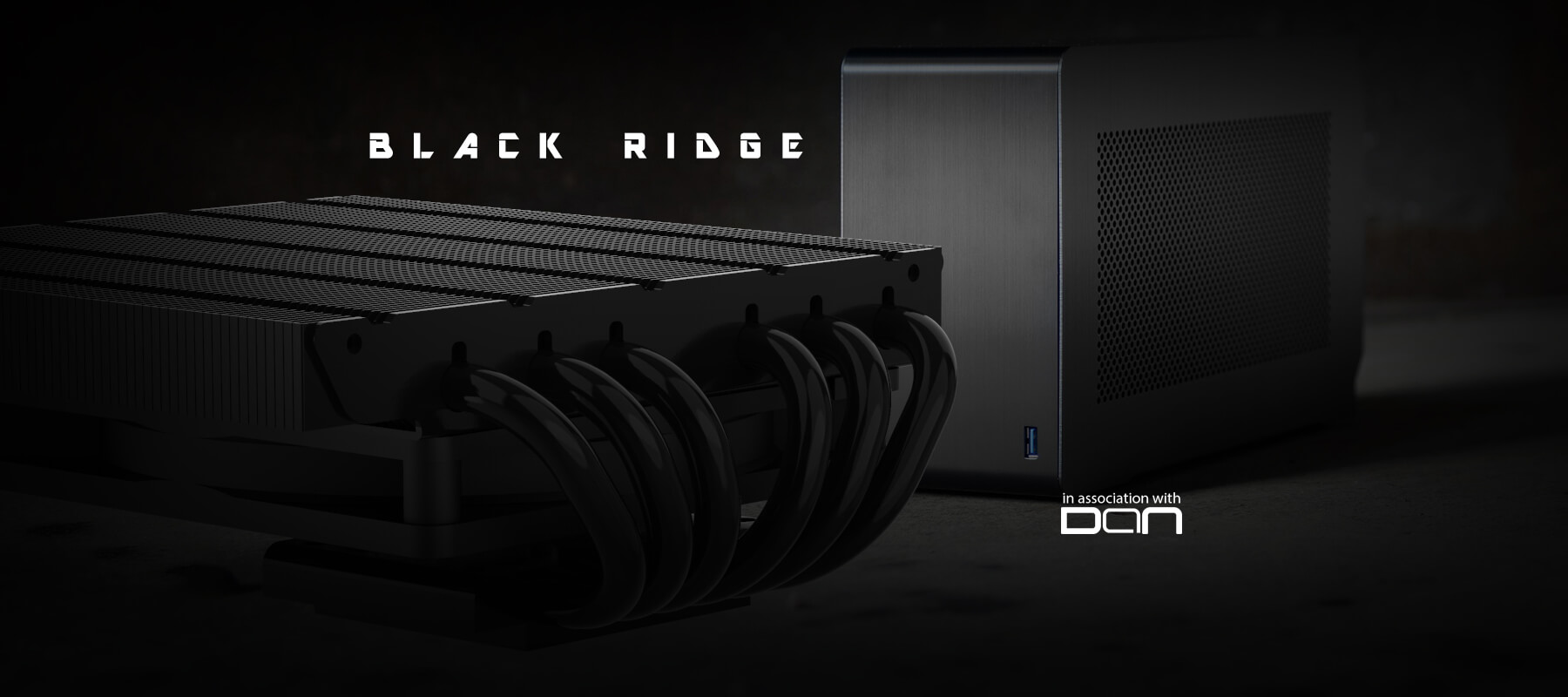 Black ridge low profile cooler in cooperation with dan cases alpenföhn